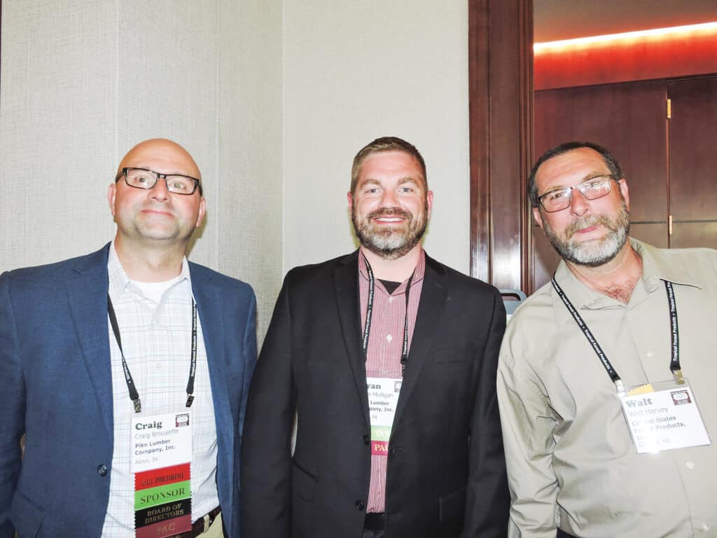 Craig Brouyette and Ryan Mulligan, Pike Lumber Co. Inc., Akron, IN; and Walt Harvey, Central States Forest Products Inc., Chelsea, MI