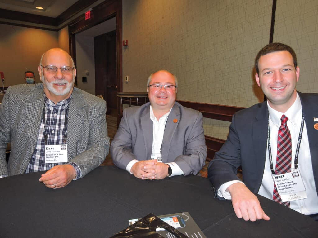 Dave Whitten, Bingaman & Son Lumber Inc., Kreamer, PA; Brant Forcey, Forcey Lumber and Veneer Co., Woodland, PA; and Matt Gabler, Executive Director, Pennsylvania Forest Products Association, Harrisburg, PA