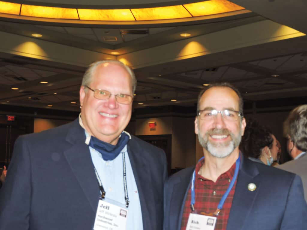 Jeff Wirkkala, Hardwood Industries Inc., Sherwood, OR; and Rich Solano, Pike Lumber Co. Inc., Akron, IN